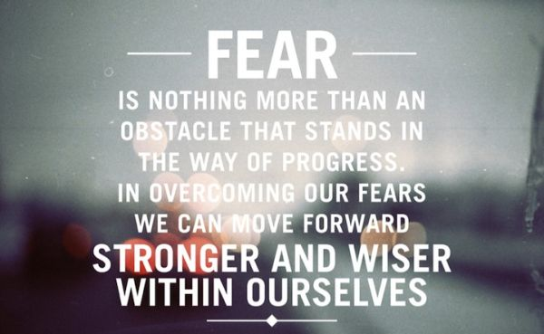 Quote-about-fear-Fear-is-nothing-more-than-an-obstacle